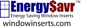 EnergySavr Window Inserts - Window Insulation - Storm Windows